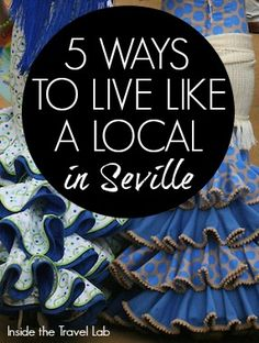 Tips and tricks for soaking up the seduction of Spain's hottest city and living like a local in the heart of Andalusia. By @insidetravellab http://www.insidethetravellab.com/live-like-a-local-in-seville/