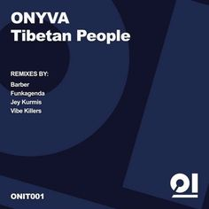 #housemusic Tibetan People: ONYVA delivers his new tribal tech floor filler with a monster remix package. ON IT is a new imprint with a…