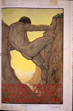 Perham Wilhelm Nahl (American painter/illustrator, Labor of Hercules. Poster for the Panama-Pacific International Exposition, San Francisco 1915 San Fransisco, Vintage Travel Posters, Vintage Ads, Vintage Ephemera, Labors Of Hercules, California College Of Arts, Beauty In Art, Panama Canal, Bear Art