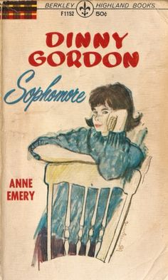 Dinny Gordon: Sophomore by Anne Emery. 1961. 144 pages.