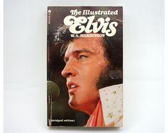 Vintage Book, The Illustrated Elvis, king of rock n roll, Elvis Presley, music, WA Harbinson, 1977, Elvis photos.