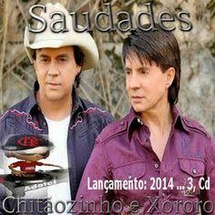 http://wwwadelci.blogspot.com.br/: Chitãozinho e Xóroro - Saudades (2014)