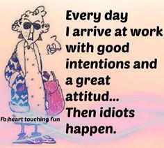 well, mostly a good attitude.... @Lori Bearden Bearden Luth @Jò in Wonderland Enderle Morgan