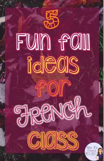 Mme R's French Resources:  Do you love fall? Me too! Check out these great tips for teaching your French classes this fall!