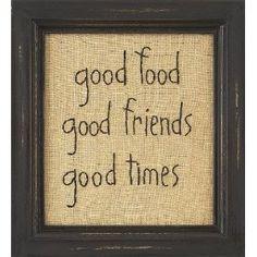 "Sampler ""Good Food Good Friends Good Times"" Country Rustic Primitive $16.99"