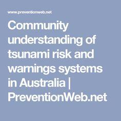 Community understanding of tsunami risk and warnings systems in Australia | PreventionWeb.net