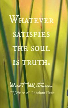 Walt Whitman Quote, photo edited by FB/We Are All Random Here.