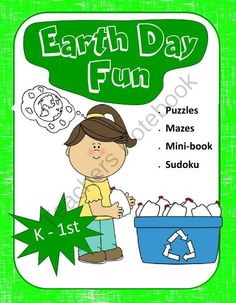 Earth Day Fun for K - 1st grades (Puzzles, Mazes, Mini Book, Sudoku) from 1 2 3 Creations by L Ackert on TeachersNotebook.com -  (19 pages)  - Looking for some fun worksheets to add to your classroom leading up to Earth Day?