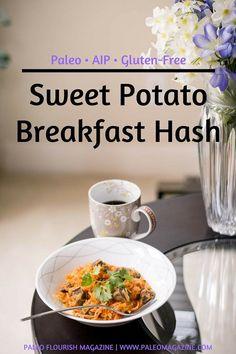 Sweet Potato Breakfast Hash [Paleo, AIP, Gluten-Free] #paleo #recipes #glutenfree http://paleomagazine.com/sweet-potato-breakfast-hash-paleo-aip-gf