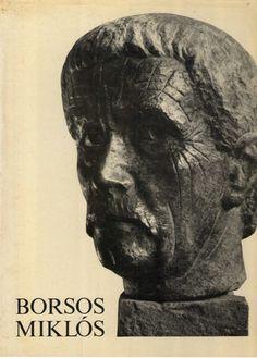 Miklós Borsos, Hungarian sculptor Hungary, Life, Inspiration, Art, Biblical Inspiration, Art Background, Kunst, Performing Arts, Inspirational