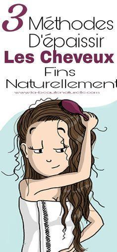 3 méthodes d'épaissir les cheveux fins naturellement