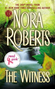 """READ PINK THE WITNESS by Nora Roberts -- In her stunning new novel, #1 New York Times bestselling author Nora Roberts proves why no one is better """"when it comes to flawlessly fusing high-stakes suspense with red-hot romance"""" (Booklist, starred review)."""