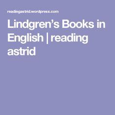 Lindgren's Books in English   reading astrid