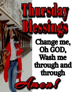 Thursday Morning, Happy Thursday, Thursday Greetings, Blessed Wednesday, Encouraging Thoughts, Thursday Quotes, Days Of Week, Proverbs 16, Biblical Verses