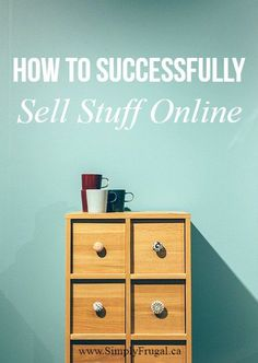 """How to Successfully Sell Stuff Online - great tips for selling items via Craigslist/Kijiji, eBay and Facebook. Post includes a free printable """"stuff for sale"""" list!"""