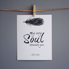 White Jane Eyre Quote, Literary Quote Typography Print - Black and White - Jane Eyre Love Quote Print