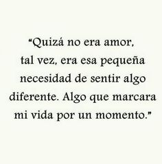 Placer Me Gusta Pinterest Love Love Quotes And Love Words