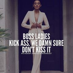 I don't kiss no ones Ass!! I get to where I want to be on my OWN! I.M