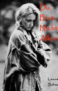 Lies Du Bist Nicht Allein #wattpad #jugendliteratur