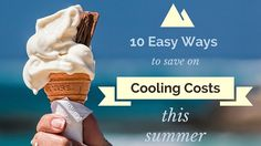 Don't get caught paying an arm and a leg to cool your house!  Here are 10 easy ways to save on cooling costs.