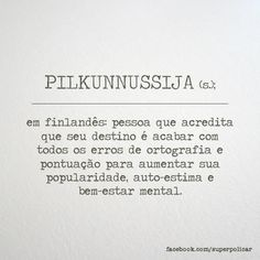 glossário Some Words, New Words, Favorite Quotes, Best Quotes, Finnish Language, Words Quotes, Sayings, Say Word, Literary Quotes