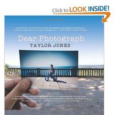 Dear Photograph: Taylor Jones: 9780062131690: Amazon.com: Books