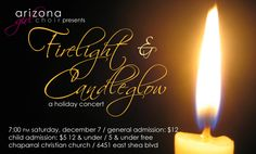 Firelight & Candleglow holiday concert! December 7, 7pm at Chaparral Christian Church.