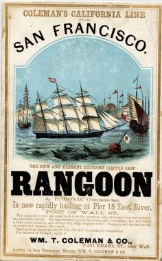 Clipper Ship 'Rangoon', Coleman's California Line, ca. Book Expo, Old Sailing Ships, Book Labels, Bus Travel, Vintage Travel Posters, Retro Posters, Poster Ads, Tall Ships, Illustrations