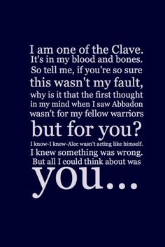 The Mortal Instruments quote... Aww favorite quote of Jace to Clary