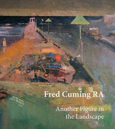 Another Figure in the Landscape by Fred Cuming R.A. https://www.amazon.co.uk/dp/1910065234/ref=cm_sw_r_pi_dp_x_X9mZzbW37C4K6