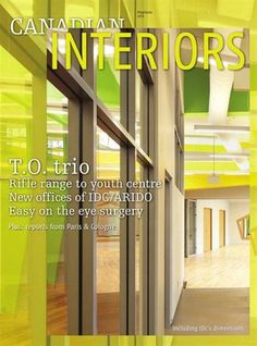http://www.interiordesignmagazines.eu/ Top 5 interior design magazines from canada - Canadian Interiors