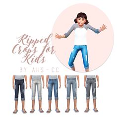 """ahs-cc: """" Ripped Crops for Kids › Basegame compatible › 5 Swatches › CAS Part Swatch (meaning you will find these recolors under the original cropped pants) › Rips taken from the adult ripped cropped..."""