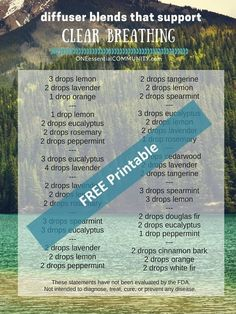 25+ essential oil diffuser blends and recipes that support clear breathing-- includes FREE PRINTABLE of diffuser blends for clear breathing