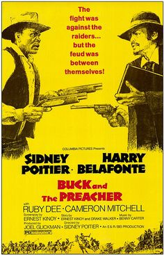 Buck and the Preacher Sidney Poitier, Harry Belafonte, Ruby Dee - H εκδίκηση Western Film, Western Movies, Western Art, Old Movie Posters, Movie Poster Art, Cinema Posters, Old Movies, Vintage Movies, Westerns