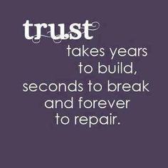 Trust, don't loose it