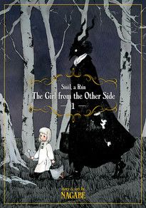 The Girl From the Other Side: Siúil, a Rún GN 1