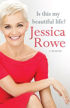 Review: Is This My Beautiful Life? by Jessica Rowe | book'd out