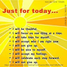 Just for today affirmations Just For Today Quotes, Quotes To Live By, Life Quotes, Aa Quotes, Poetry Quotes, Morning Affirmations, Positive Affirmations, Healthy Affirmations, Bill Gates
