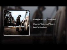 Going Back To Louisiana - YouTube
