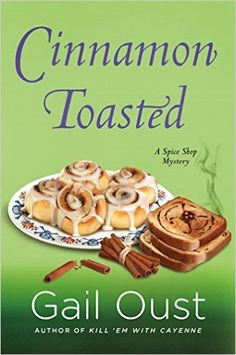 View from the Birdhouse: Author Interview and Giveaweay: Cinnamon Toasted by Gail Oust.  Giveaway ends 1/14/16.