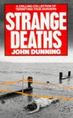 """""""Strange Deaths"""" av John Dunning Good Night, Death, Reading, Books, Pdf, Tutorials, Nighty Night, Libros, Book"""