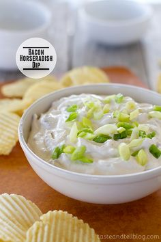 Bacon Horseradish Dip - Taste and Tell