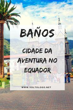 Baños, no Equador Equador, We Are The World, South America Travel, Travel Inspiration, Wanderlust, Travelling, Artwork, Trips, Logo