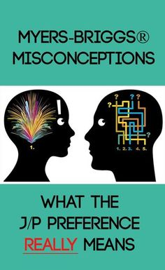 One of the most confusing things about the MBTI® is the Judging or Perceiving preference. Many people get these preferences […] Infp Personality Type, Personality Psychology, Myers Briggs Personality Types, Psychology Facts, Personality Inventory, Character Personality, Infj Mbti, Enfj, Introvert