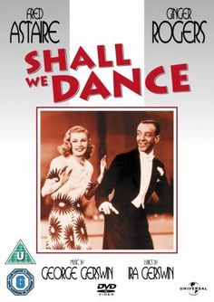 Shall We Dance (1937)  Directed by Mark Sandrich.  With Fred Astaire, Ginger Rogers, Edward Everett Horton, Eric Blore. A budding romance between a ballet master and a tapdancer becomes complicated when rumours surface that they're already married.