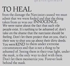 Healing from damage by a narcissist - I have met a few Narcissistic People, Narcissistic Mother, Narcissistic Behavior, Narcissistic Abuse Recovery, Narcissistic Personality Disorder, Narcissistic Sociopath, Survivor Quotes, Abuse Survivor, Abusive Relationship