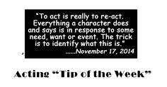 Act One' s Acting Tip of The Week