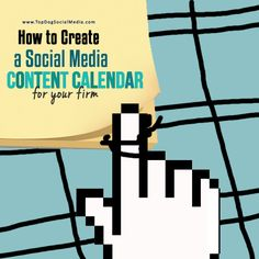 How to Create a Social Media Content Calendar For Your Firm