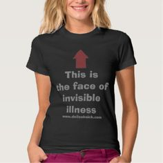 The Face of Invisible Illness T-shirts