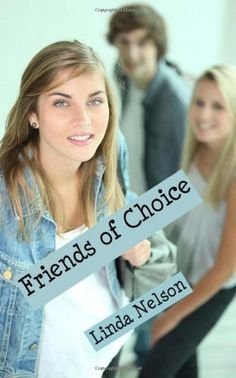 Friends of Choice by Linda Nelson, http://www.amazon.com/dp/1477572260/ref=cm_sw_r_pi_dp_m1Xrqb0C8ZW34